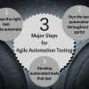 Thumbnail image for Agile Automation Technique: 3 Major Steps for Agile Automation Testing