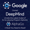 Thumbnail image for Google Owned DeepMind Unveils the Latest Avatar of Its Go-playing Program AlphaGo. A Read You Need to Read!