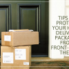 Thumbnail image for Top 10 Tips To Protect Your Home Delivery Packages