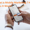 Thumbnail image for What is Mobile Marketing? How Does It Work?