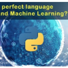 Thumbnail image for Why Python is the best language for Data Science and Machine Learning?
