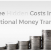 Thumbnail image for 3 Hidden Costs in International Money Transfer