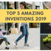 Thumbnail image for Top 5 Amazing Inventions of 2019