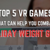 Thumbnail image for Top 5 VR Games That Can Help You Combat Holiday Weight Gain