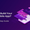 Thumbnail image for How To Build Your First Mobile App? A Step by Step Guide