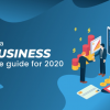 Thumbnail image for How To Start A New Business: The Ultimate Guide For 2020