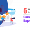 Thumbnail image for 5 Ways to Improve Customer Experiences