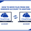 Thumbnail image for How to Move Files from One OneDrive Account to Another? Comprehensive Solution