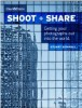 "Thumbnail image for ""SHOOT + SHARE: Getting Your Photographs Out Into the World"" by Stuart Sipahigil."