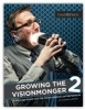 Thumbnail image for Photography: Download Corwin Hiebert's lastest eBook GROWING THE VISIONMONGER 2